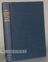 ECONOMIC SURVEY OF THE BOOK INDUSTRY, 1930-1931. O. H. Cheney.