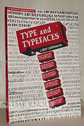 TYPE AND TYPEFACES. J. Ben Lieberman.