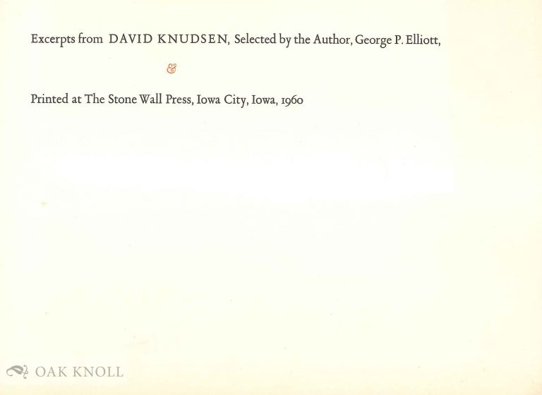 EXCERPTS FROM DAVID KNUDSEN, SELECTED BY THE AUTHOR. George P. Elliott.