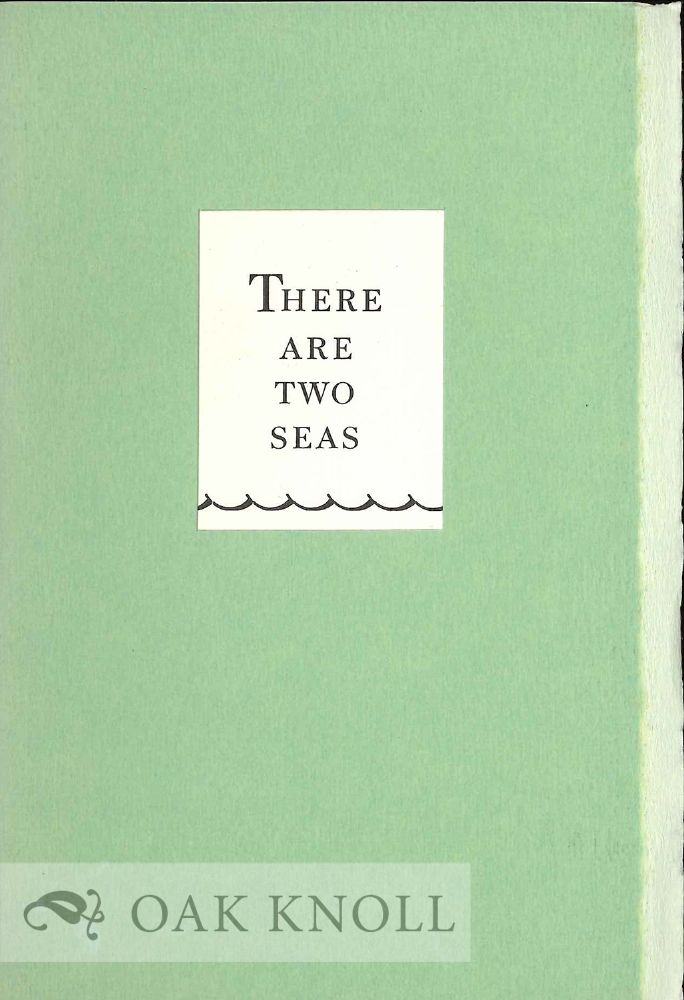 THERE ARE TWO SEAS.