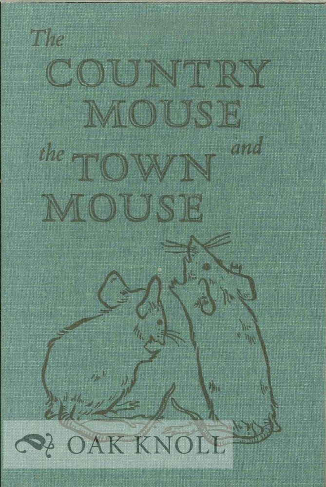 THE COUNTRY MOUSE AND THE TOWN MOUSE.