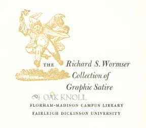 RICHARD S. WORMSER COLLECTION OF GRAPHIC SATIRE BOOKPLATE.
