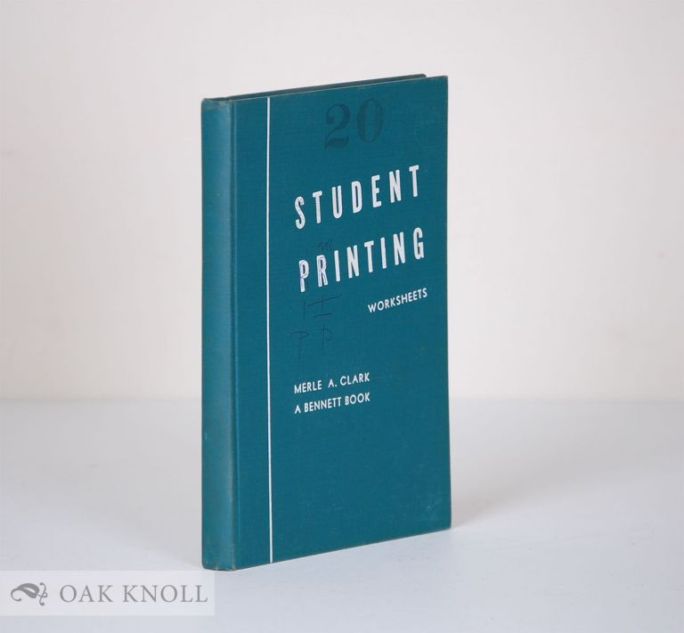 STUDENT PRINTING. Merle A. Clark.