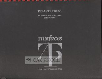 FILM FACES FOR PHOTO/TYPOGRAPHY. Tri-Arts Press.