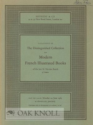 CATALOGUE OF THE DISTINGUISHED COLLECTION OF MODERN FRENCH ILLUSTRATED BOOKS OF THE LATE M. NICOLAS RAUCH OF GENEVA.