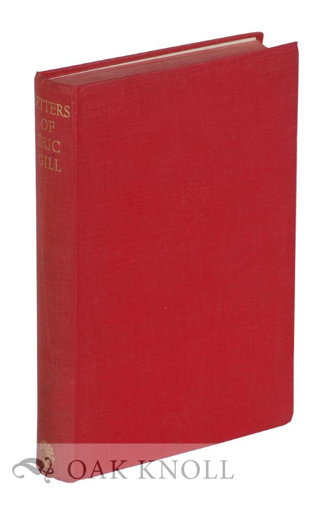 THE LETTERS OF ERIC GILL. Walter Shewring.