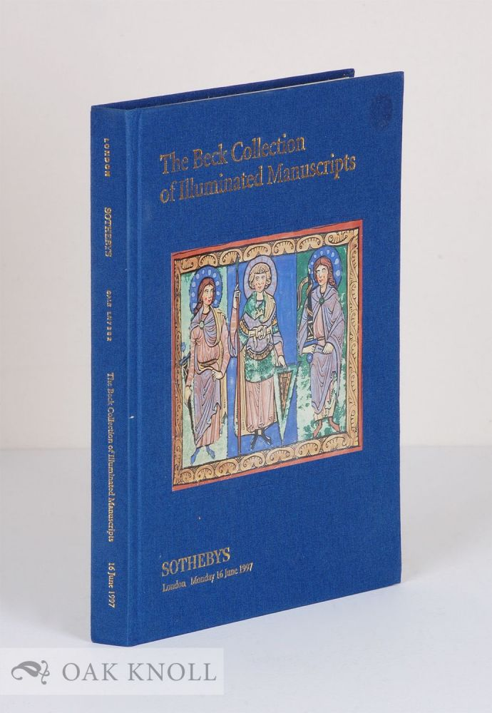 THE BECK COLLECTION OF ILLUMINATED MANUSCRIPTS.