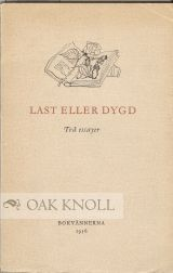 LAST ELLER DYGD, TVÅ ESSAYER [VICE OR VIRTUE? TWO ESSAYS]. TH W. AND VALÉRY LARBAUD KOCH.
