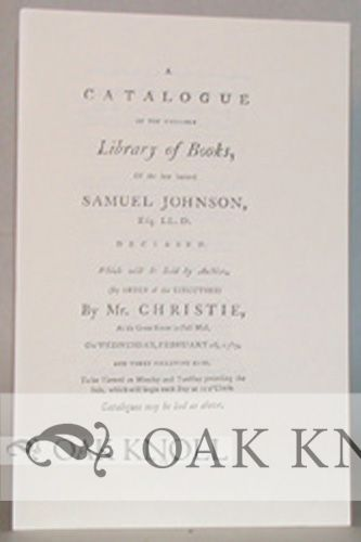 SALE CATALOGUES OF THE LIBRARIES OF SAMUEL JOHNSON, HESTER LYNCH THRALE (MRS. PIOZZI) AND JAMES BOSWELL. Donald D. Eddy.