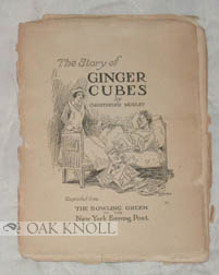 THE STORY OF GINGER CUBES. Christopher Morley.