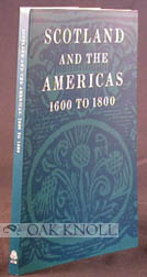 SCOTLAND AND THE AMERICAS, 1600 TO 1800.