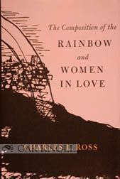 COMPOSITION OF THE RAINBOW AND WOMEN IN LOVE: A HISTORY. Charles L. Ross.
