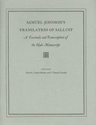 SAMUEL JOHNSON'S TRANSLATION OF SALLUST, A FACSIMILE AND TRANSCRIPTION OF THE HYDE MANUSCRIPT. David L. Vander Meulen, G. Thomas Tanselle.