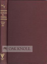 CHARLES M. RUSSELL, THE COWBOY ARTIST. A BIOGRAPHY. Karl Yost.