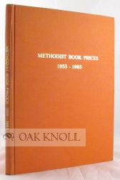 METHODIST BOOK PRICES 1955-65. Louis Ginsberg.