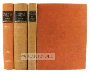 INDIANA AUTHORS AND THEIR BOOKS, 1816-1916, BIOGRAPHICAL SKETCHES OF AUTHORS WHO PUBLISHED DURING THE FIRST CENTURY OF INDIANA STATEHOOD WITH LISTS OF THEIR BOOKS...(1949)/ DONALD E. THOMPSON. INDIANA AUTHORS...1917-1966, A CONTINUATION OF INDIANA AUTHORS...(1974)/ ...1967-1980...(1981). Richard Elwell Banta.
