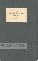 THE GREAT ENGLISH STRIKE. Gabriel Wells.