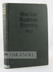 AMERICAN BOOKTRADE DIRECTORY, 1925, INCLUDING LISTS OF PUBLISHERS, BOO