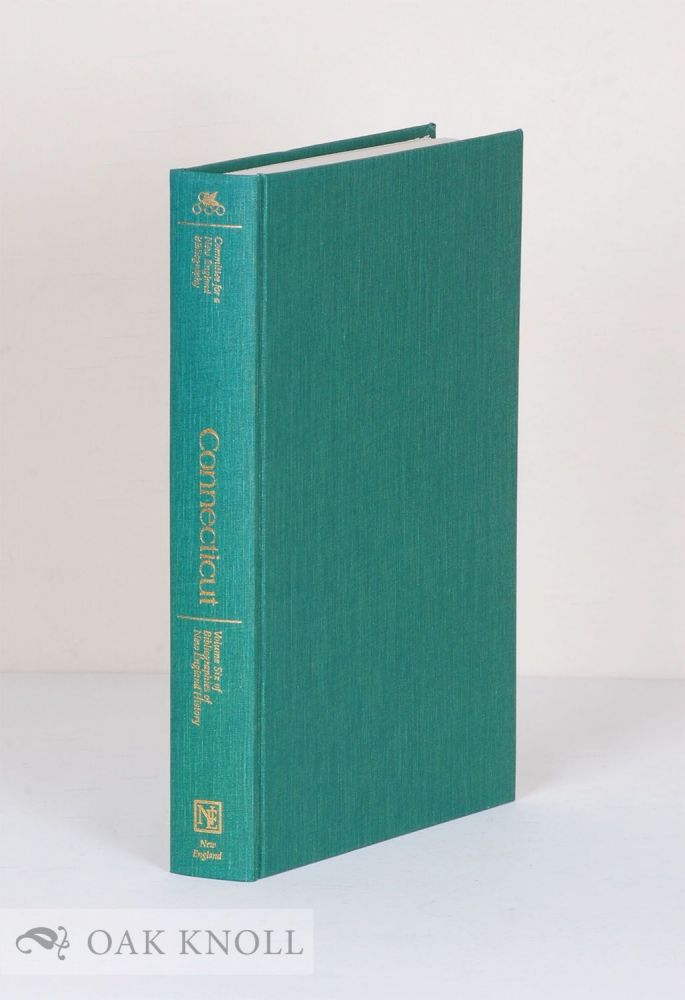 CONNECTICUT, A BIBLIOGRAPHY OF ITS HISTORY. Roger Parks.