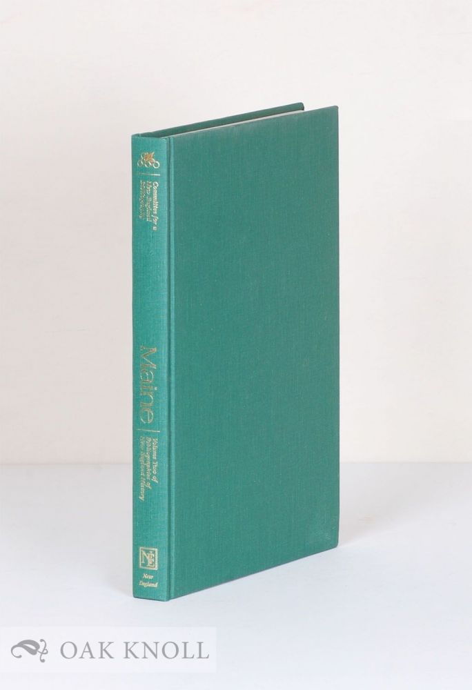 MAINE, A BIBLIOGRAPHY OF ITS HISTORY. John D. Haskell Jr.
