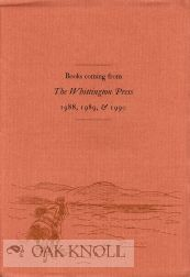 BOOKS COMING FROM THE WHITTINGTON PRES 1988, 1989, & 1990.