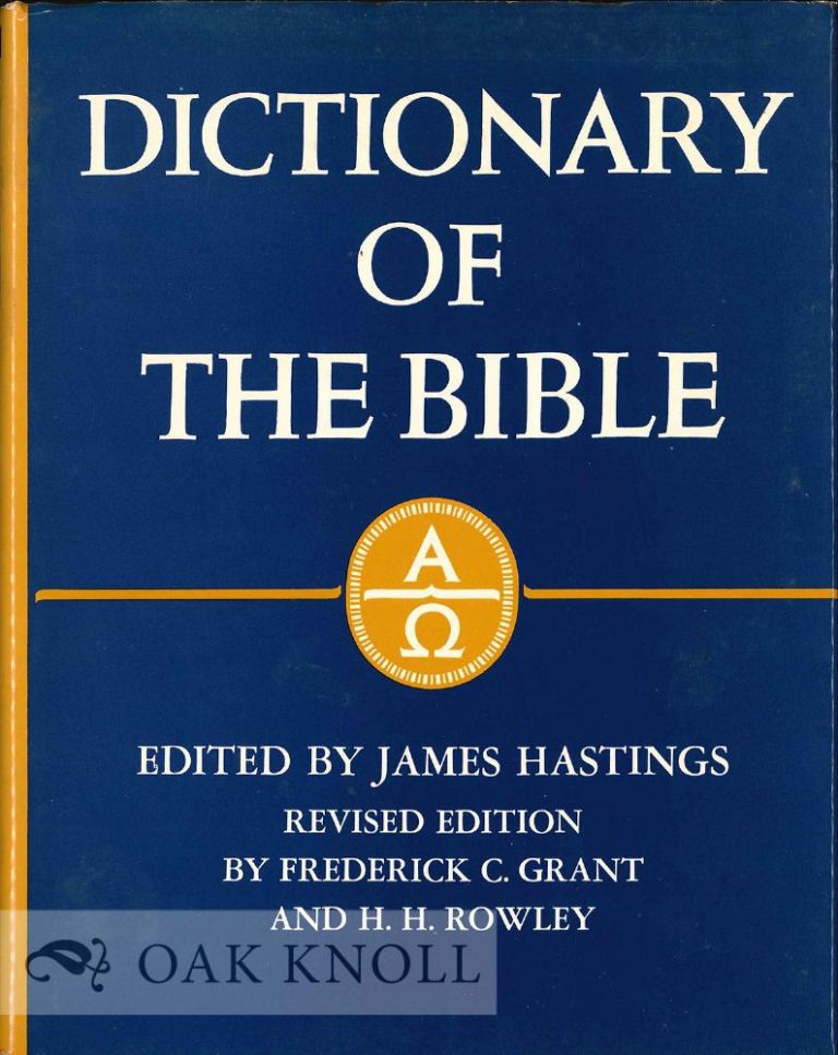 A DICTIONARY OF THE BIBLE. W. R. F. Browning.