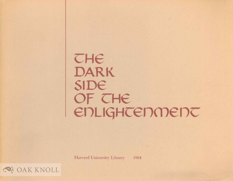 THE DARK SIDE OF THE ENLIGHTENMENT. F. Thomas Noonan.