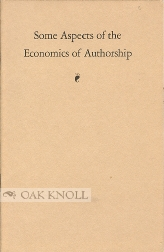 SOME ASPECTS OF THE ECONOMICS OF AUTHORSHIP. Elmer Davis.