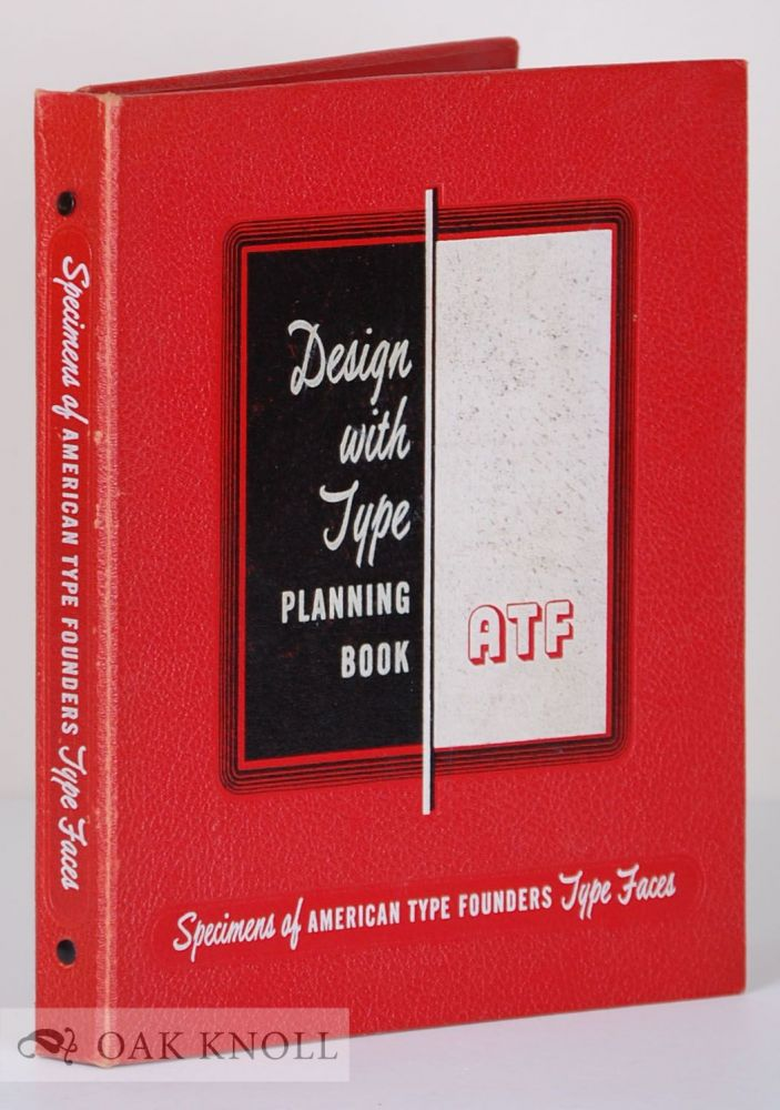 DESIGN WITH TYPE PLANNING BOOK. ATF.