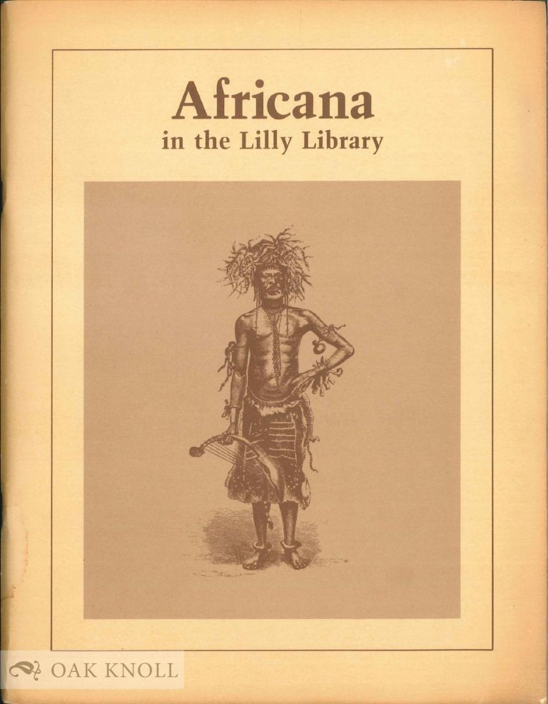 AFRICANA IN THE LILLY LIBRARY.