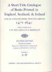 A SHORT-TITLE CATALOGUE OF BOOKS PRINTED IN ENGLAND, SCOTLAND, & IRELAND. A. W. Pollard, G R. Redgrave.