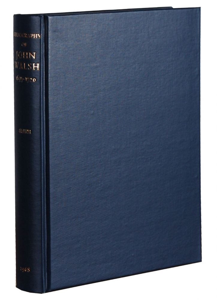 BIBLIOGRAPHY OF THE MUSICAL WORKS PUBLISHED BY JOHN WALSH DURING THE YEARS 1695-1720. William C. Smith.