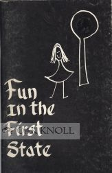 FUN IN THE FIRST STATE, A GUIDE FOR FAMILY FUN IN DELAWARE AND THE SURROUNDING COUNTRYSIDE.