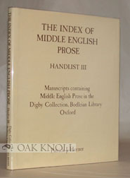 MANUSCRIPTS CONTAINING MIDDLE ENGLISH PROSE IN THE DIGBY COLLECTION, BODLEIAN LIBRARY, OXFORD. Patrick J. Horner.