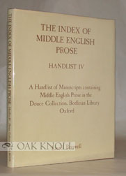 MANUSCRIPTS CONTAINING MIDDLE ENGLISH PROSE IN THE DOUCE COLLECTION, BODLEIAN LIBRARY, OXFORD. Laurel Braswell.