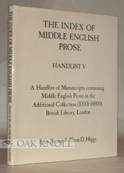 MANUSCRIPTS CONTAINING MIDDLE ENGLISH PROSE IN THE ADDITIONAL COLLECTION 10001-14000, BRITISH LIBRARY, LONDON. Peter Brown.