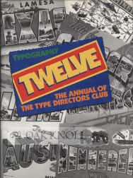 TYPOGRAPHY TWELVE, THE ANNUAL OF THE TYPE DIRECTORS CLUB.