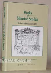 WORKS OF MAURICE SENDAK REVISED AND EXPANDED TO 2001, A COLLECTION WITH COMMENTS. Joyce Y. Hanrahan.