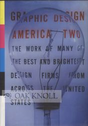 GRAPHIC DESIGN: AMERICA TWO. DK Holland, et. al.