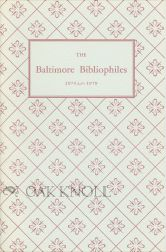 THE BALTIMORE BIBLIOPHILES,1974-1979.
