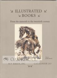 ILLUSTRATED BOOKS: FROM THE SIXTEENTH TO THE TWENTIETH CENTURY AND IN A VARIETY OF DIFFERENT FIELDS. 213.