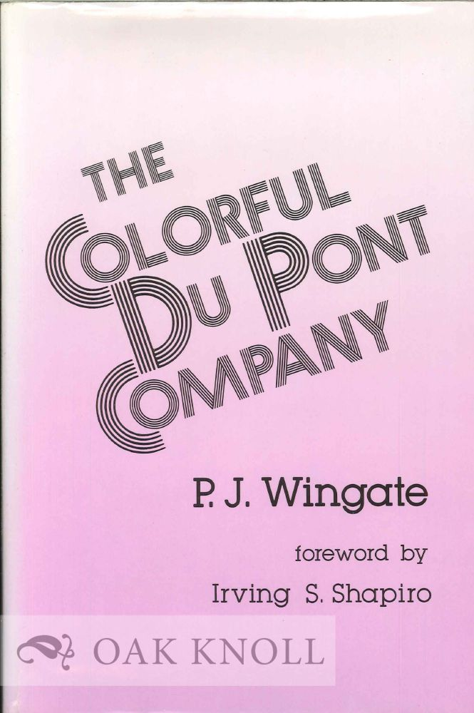 THE COLORFUL DU PONT COMPANY. P. J. Wingate.