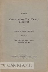 GENERAL ALFRED T.A. TORBERT MEMORIAL. TAKEN FROM THE ARMY AND NAVY JOURNAL, NOVEMBER 13TH, 1880. George Alfred Townsend.
