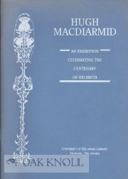 HUGH MACDIARMID, AN EXHIBITION CELEBRATING THE CENTENARY OF HIS BIRTH.