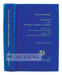 TRANSACTIONS OF THE DELAWARE ACADEMY OF SCIENCE. VOLUME 5 1974 AND VOLUME 6 1975. EDITED BY JOHN C. KRAFT.