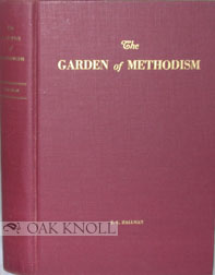 THE GARDEN OF METHODISM. E. C. Hallman.