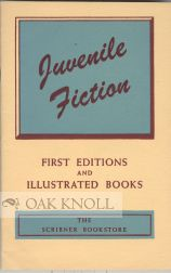 JUVENILE FICTION, FIRST EDITIONS AND ILLUSTRATED BOOKS.