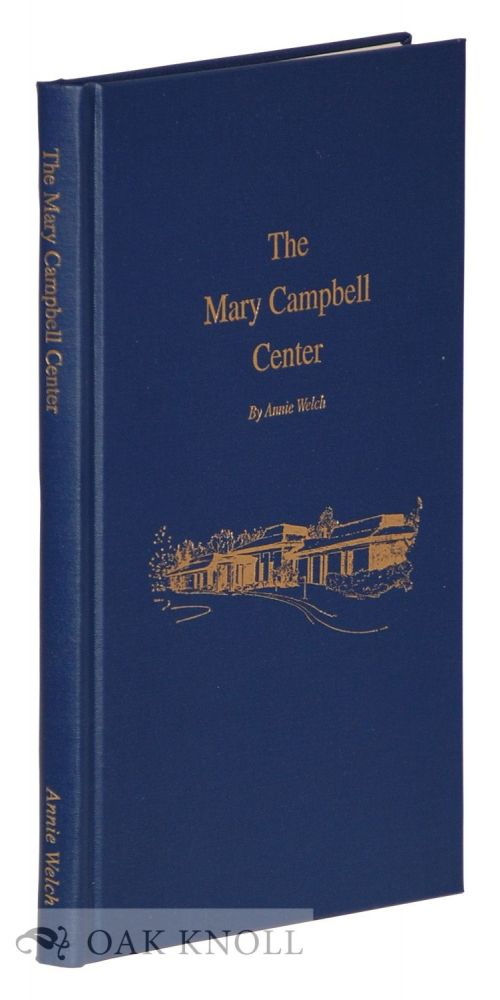 THE MARY CAMPBELL CENTER. Annie Welch.