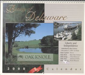 BEAUTY OF DELAWARE, OFFICIAL CALENDAR OF THE MILLENNIUM.