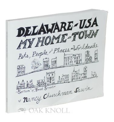 DELAWARE - USA, MY HOME TOWN, PETS, PEOPLE, AND PLACES WORLDWIDE. Nancy Churchman Sawin.